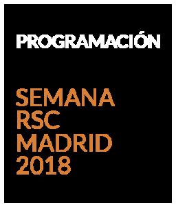 programación Semana RSC Madrid 2018
