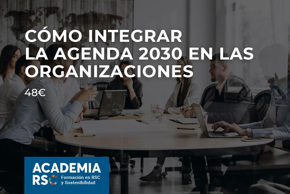 Cómo integrar la Agenda 2030 en las organizaciones