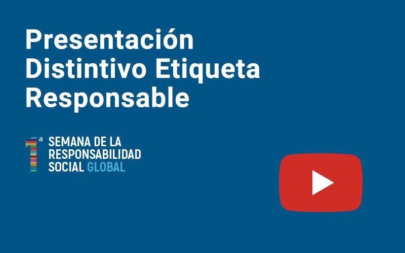 Presentación Distintivo Etiqueta Responsable
