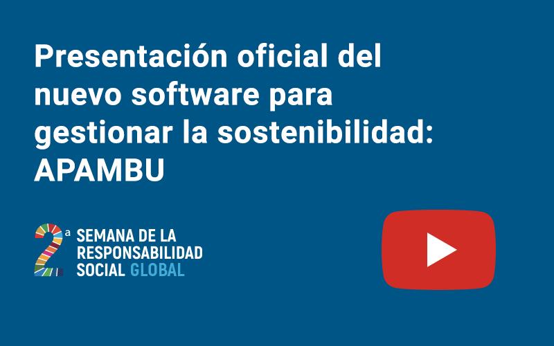 Presentación oficial del nuevo software para gestionar la sostenibilidad: APAMBU